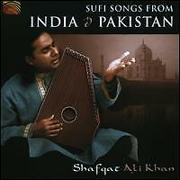 SHAFQAT ALI KHAN SUFI SONGS FROM INDIA & PAKISTAN CD NEW