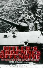 HITLER'S ARDENNES OFFENSIVE.  German View of the Battle of the Bulge. HB/dj