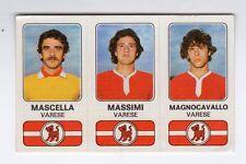 figurina CALCIATORI PANINI 1976/77 NEW NUMERO 524 VARESE - MASCELLA, MASSIMI