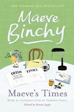 "Maeve's Times, Binchy, Maeve, ""AS NEW"" Book"