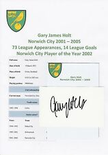 GARY HOLT NORWICH CITY 2001-2005 ORIGINAL HAND SIGNED CUTTING/CARD