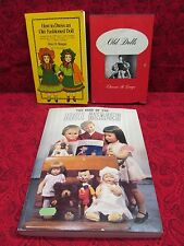 LOT OF 3 COLLECTOR DOLL BOOKS (OLD DOLLS, HOW TO DRESS, BEST OF DOLL READER)