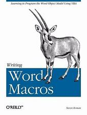 Writing Word Macros : An Introduction to Programming Word Using VBA by Steven...