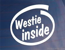 WESTIE INSIDE Car/Van/Window/Bumper Sticker for West Highland Terrier Dog Owners