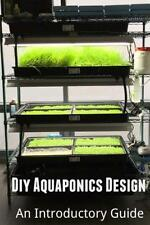 DIY Aquaponics Design: An Introductory Guide by Amini, Arash (Author)