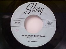 "TARRIERS ""THE BANANA BOAT SONG / NO HIDIN PLACE"" 45"