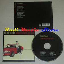 CD THE LONG BLONDES Someone to drive you home 2006 eu ROUGH TRADE lp mc dvd