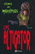 Los Altigator (Ninera De Monstruos) (Spanish Edition)-ExLibrary
