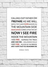Ed Sheeran - I See Fire - Song Lyric Art Poster - A4 Size