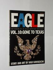 Kaiji Kawaguchi Eagle The Making Of An Asian-American President Vol.10 1st 2000.