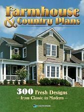Farmhouse & Country Homes: 300 Fresh Designs from Classic to Modern