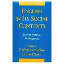 English in Its Social Contexts: Essays in Historical Sociolinguistics Oxford St