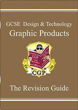 GCSE Design and Technology Graphic Products: Revision Guide by CGP Books...