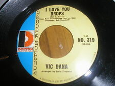 VIC DANA I LOVE YOU DROPS/SUNNY SKIES USA DOLTON PROMO 319 NEAR MINT