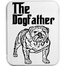 BRITISH BULLDOG THE DOGFATHER - MOUSE MAT/PAD AMAZING DESIGN