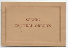 """1925 Booklet """" Scenic Central Oregon """" with Numerous Photos of Bend Oregon"""