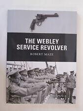 Osprey Book: The Webley Service Revolver - Weapon 19 - Photos and Illustrations