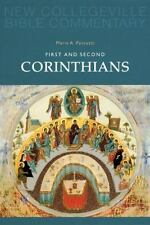 First And Second Corinthians: New Testament (New Collegeville Bible Commentary.