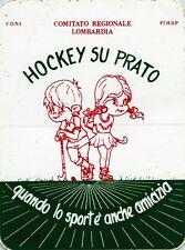 ADESIVO/STICKER VINTAGE * HOCKEY SU PRATO . . . quando lo sport è anche amicizia