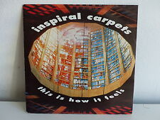 INSPIRAL CARPETS This is how it feels 90590