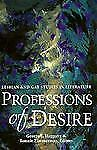 Professions of Desire: Lesbian and Gay Studies in Literature, Haggerty, George E