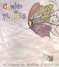 Cambio de planes: El cuento de Matilde y Clotilde (Pequenos cuentos para grandes