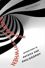Everywhere and Everywhen: Adventures in Physics and Philosophy-ExLibrary