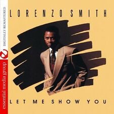 Let Me Show You - Lorenzo Smith (2013, CD NIEUW)