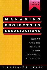 Managing Projects in Organizations: How to Make the Best Use of Time, Techniques