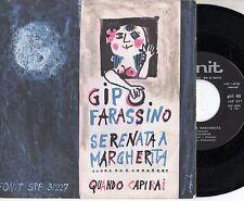 GIPO FARASSINO disco 45 STAMPA ITALIANA Serenata a Margherita + Quando capirai
