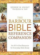 The Barbour Bible Reference Companion: An All-in-One Resource for Everyday Bible