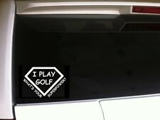 "Golf Superpower vinyl window sticker decal 6"" *B49* sports pga golfer"
