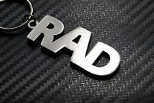 RAD Radical Cool Awesome Sweet Bad Ass Hot Keyring Keychain Key Fob Bespoke Gift