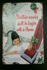 "Vintage Metal ""Christmas Morning she'll be happier with a Hoover"" Sign"