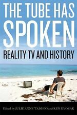 The Tube Has Spoken: Reality TV and History (Film and History)