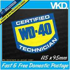 Certified WD-40 Technician Sticker/Decal - Parody Funny Handy Man Cave UTE 4x4
