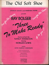The Old Soft Shoe 1946 Ray Bolger in Three To Make Ready Sheet Music