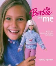 BARBIE Doll And Me: 45 Playful Matching Designs for Knitting by Nicky Epstein HC