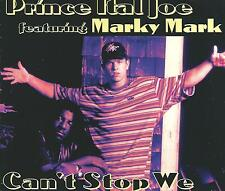 PRINCE ITAL JOE & MARKY MARK - Can't stop we