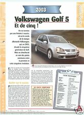 VW Volkswagen Golf 5 4 Cyl. 2003 Germany Allemagne Car Auto Voiture FICHE FRANCE