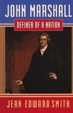 John Marshall: Definer of a Nation