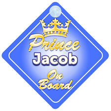 Crown Prince Jacob On Board Personalised Baby Boy Car Sign