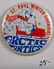 1969 Arctic Antics St Paul Winter Carnival Advertisement Pinback Button 2 1/4""