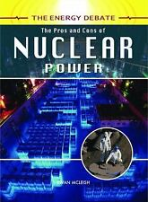 The Pros and Cons of Nuclear Power (The Energy Debate)-ExLibrary