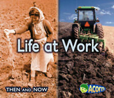 Life at Work (Then and Now), Vicki Yates, New Book