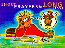 "Short Prayers for Long Days Mitchell, Greg ""AS NEW"" Book"