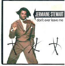 """2099-11  7"""" Single: Jermaine Stewart - Don'T Ever Leave Me"""