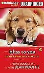 Bliss to You : Trixie's Guide to a Happy Life by Trixie Koontz (2013, CD,...