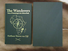 The Wanderers Wandering in the African Bush Limited Edition Safari Press Hunting
