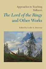 Approaches to Teaching Tolkien's the Lord of the Rings and Other Works 136...